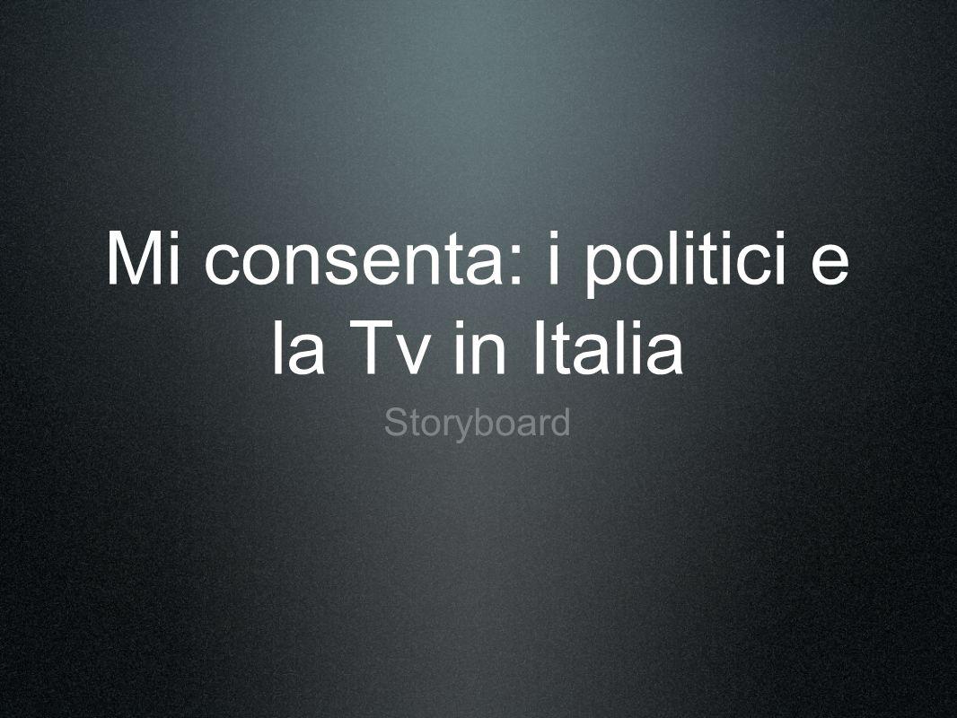Mi consenta: i politici e la Tv in Italia
