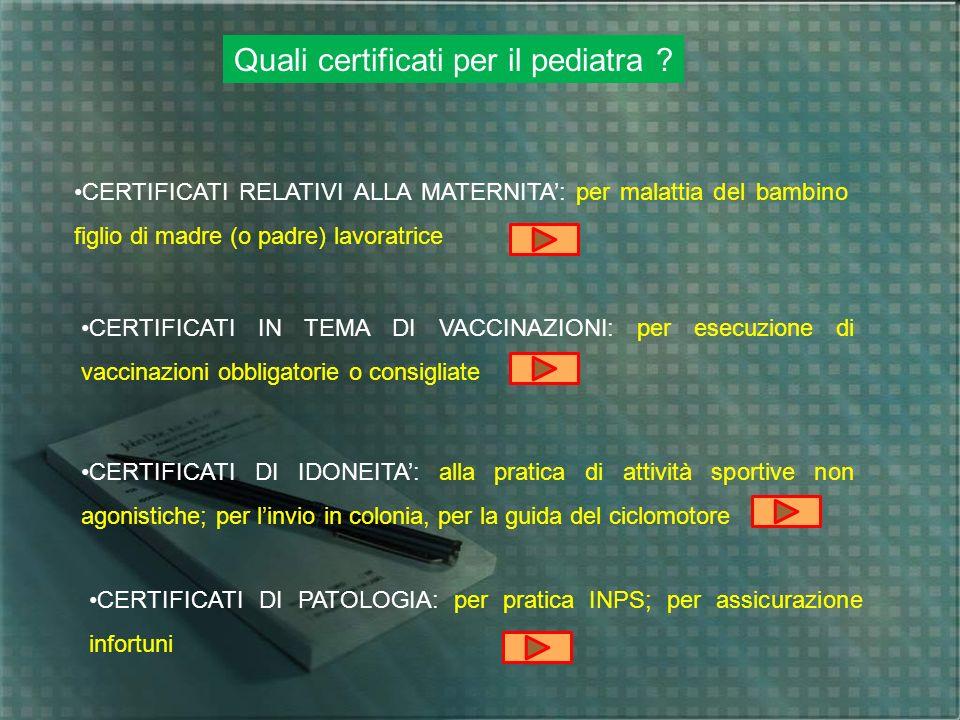 Quali certificati per il pediatra