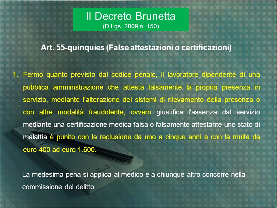 Art. 55-quinquies (False attestazioni o certificazioni)