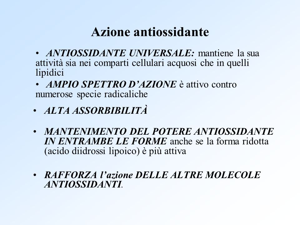 Azione antiossidante ANTIOSSIDANTE UNIVERSALE: mantiene la sua attività sia nei comparti cellulari acquosi che in quelli lipidici.
