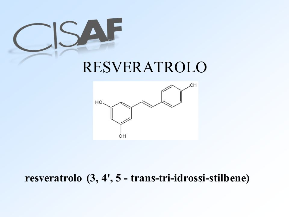 RESVERATROLO resveratrolo (3, 4 , 5 - trans-tri-idrossi-stilbene)
