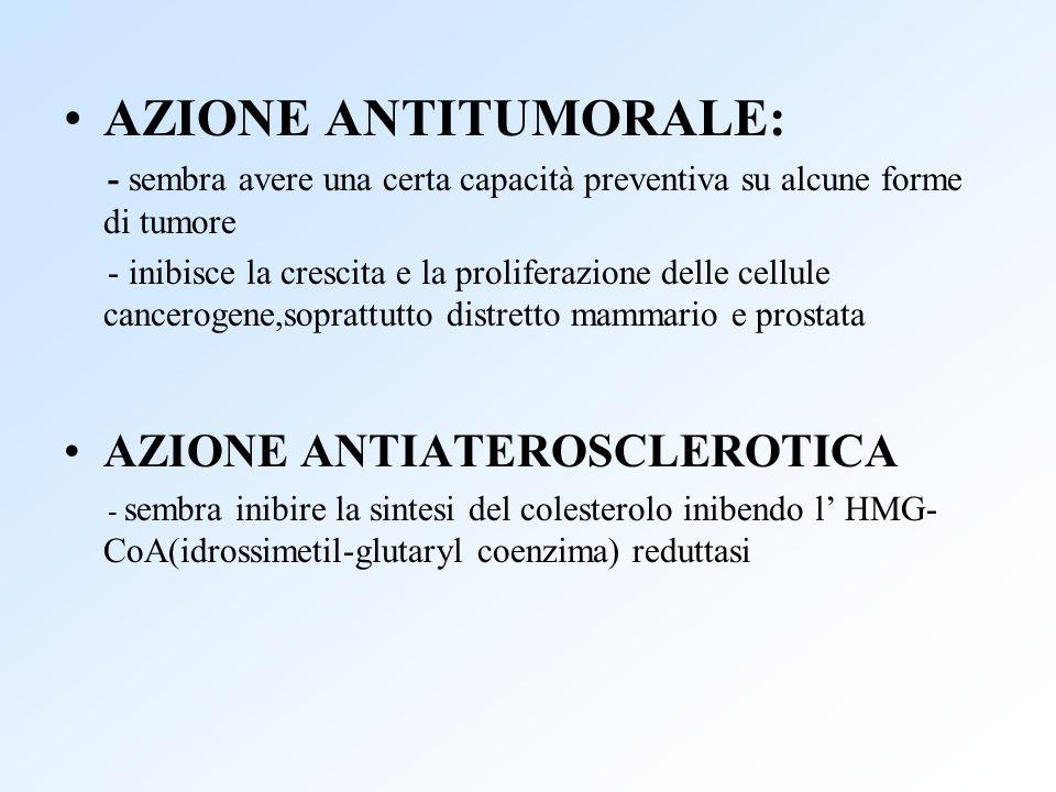 AZIONE ANTITUMORALE: AZIONE ANTIATEROSCLEROTICA