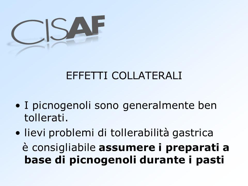 EFFETTI COLLATERALI I picnogenoli sono generalmente ben tollerati. lievi problemi di tollerabilità gastrica.