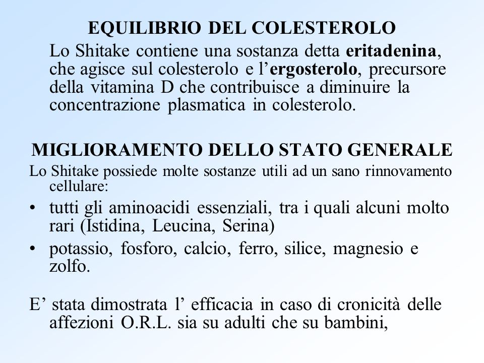 EQUILIBRIO DEL COLESTEROLO MIGLIORAMENTO DELLO STATO GENERALE