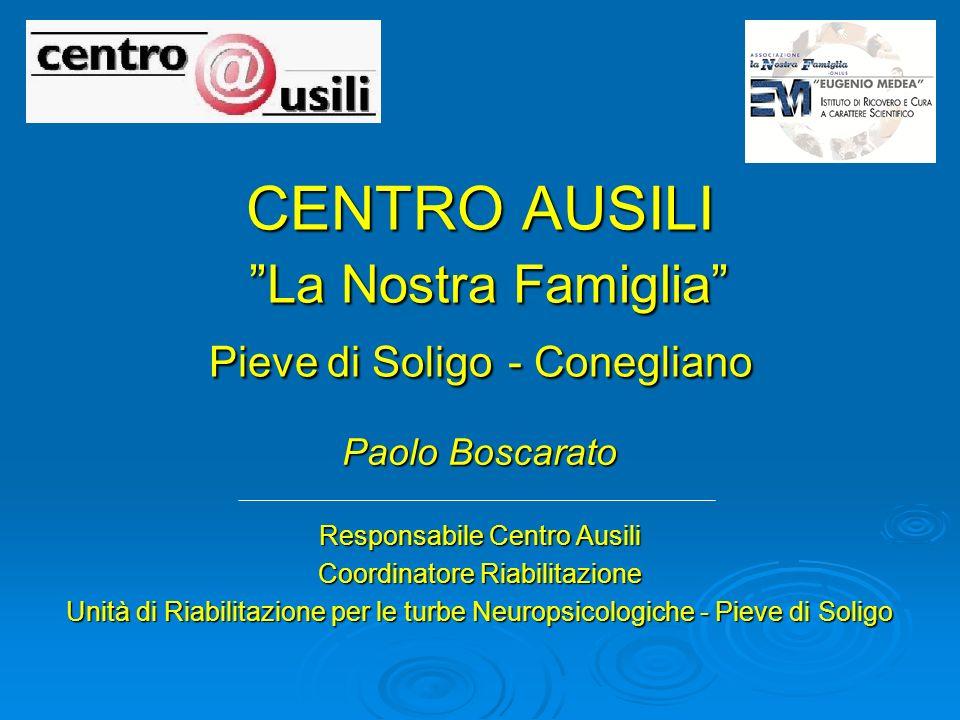 CENTRO AUSILI La Nostra Famiglia Pieve di Soligo - Conegliano