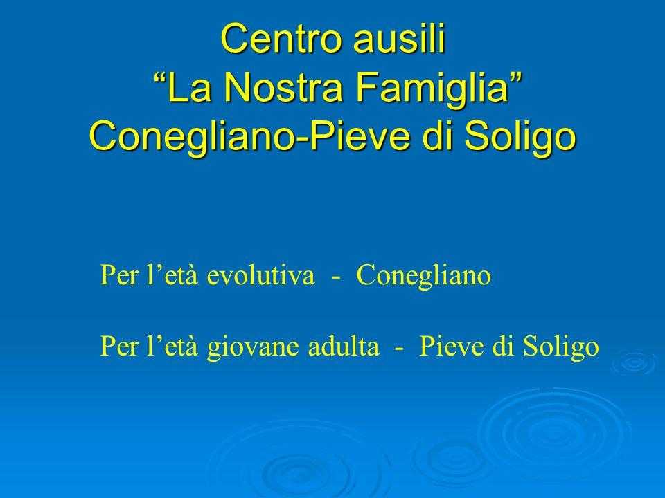 Centro ausili La Nostra Famiglia Conegliano-Pieve di Soligo