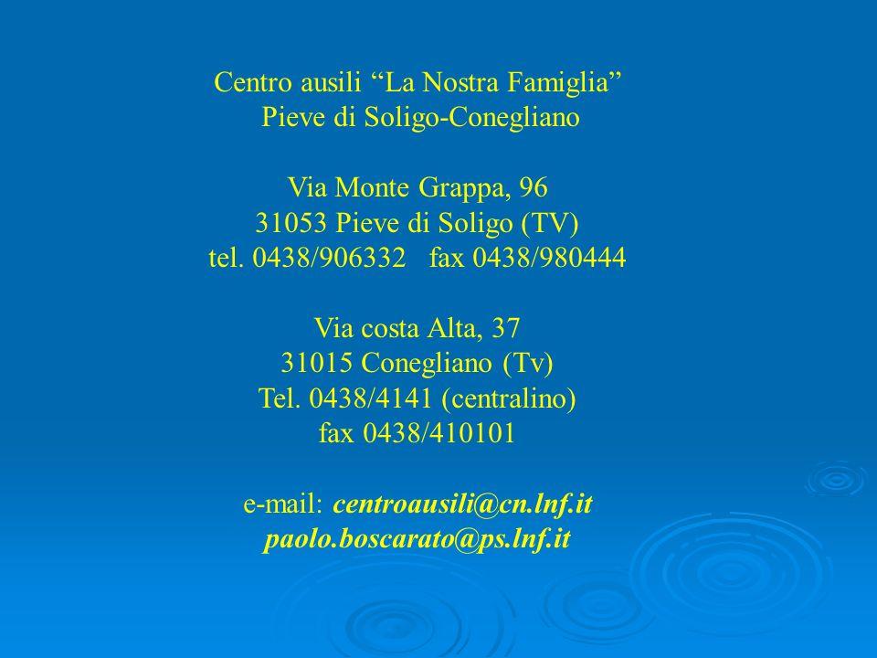 Centro ausili La Nostra Famiglia Pieve di Soligo-Conegliano