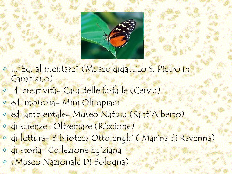 ... Ed. alimentare (Museo didattico S. Pietro in Campiano)