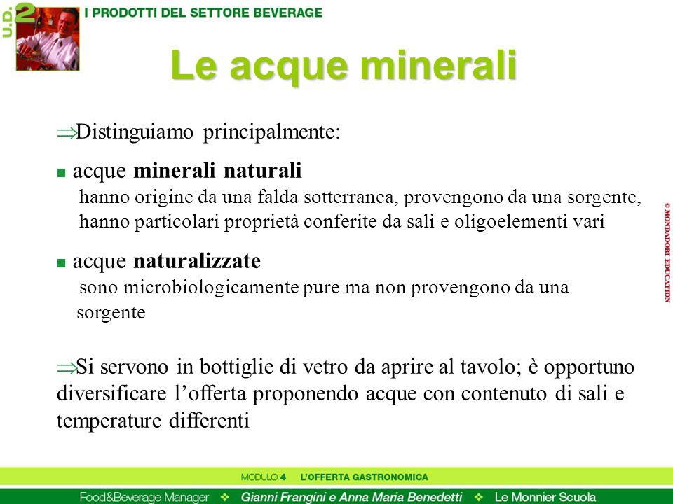 Le acque minerali acque minerali naturali acque naturalizzate