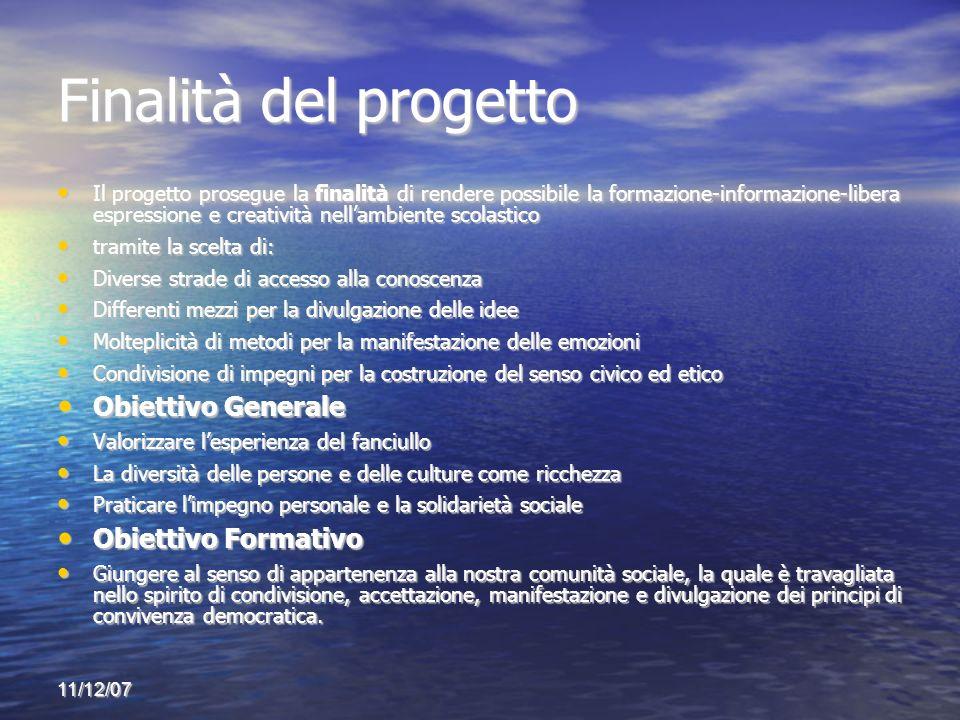 Finalità del progetto Obiettivo Generale Obiettivo Formativo