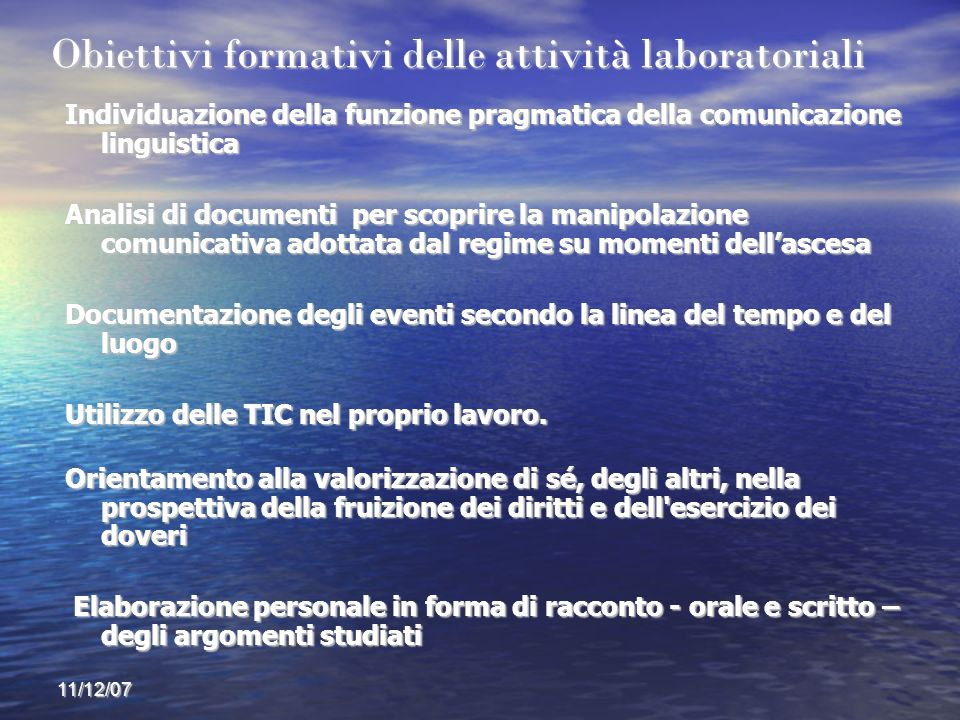 Obiettivi formativi delle attività laboratoriali
