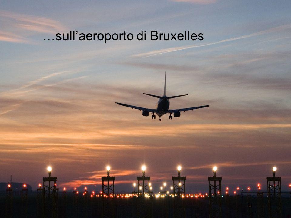 …sull'aeroporto di Bruxelles