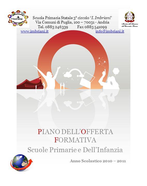 PIANO DELL'OFFERTA FORMATIVA Scuole Primarie e Dell'Infanzia