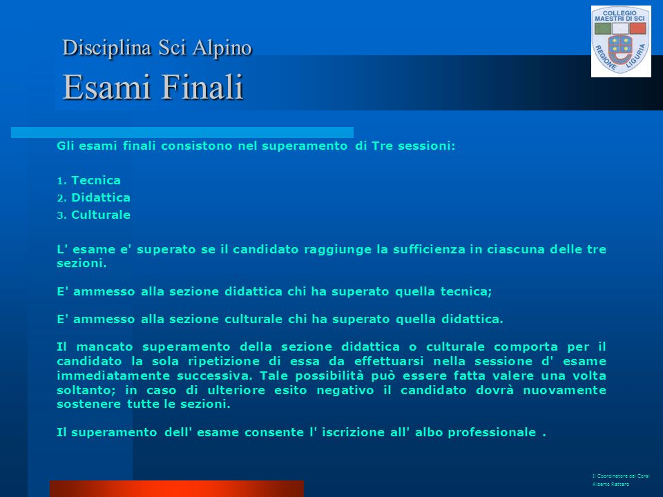 Disciplina Sci Alpino Esami Finali