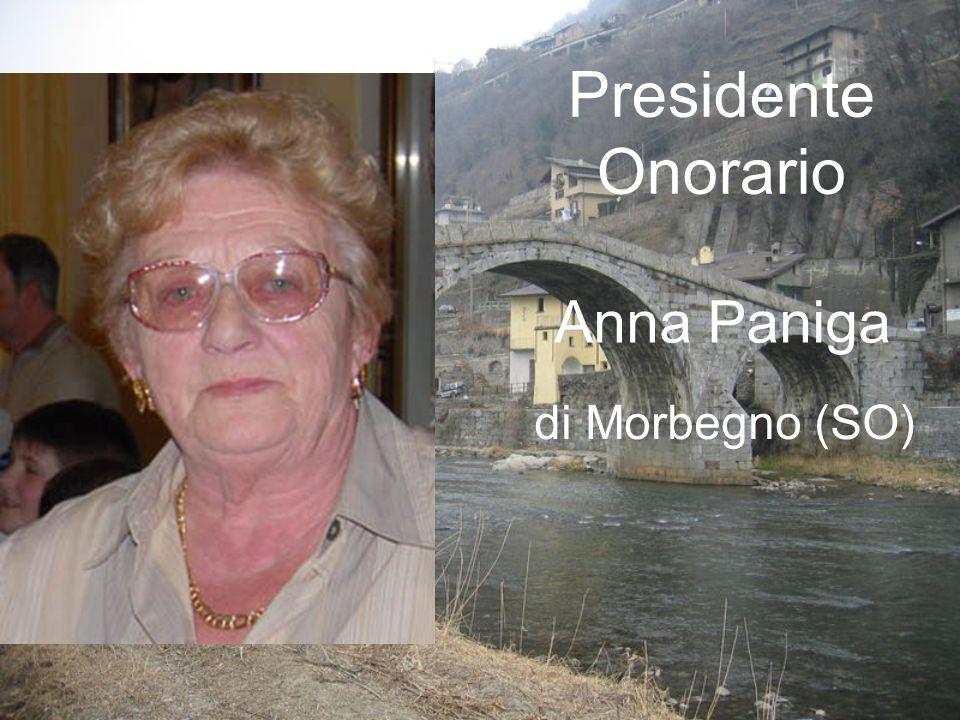 Presidente Onorario Anna Paniga di Morbegno (SO)