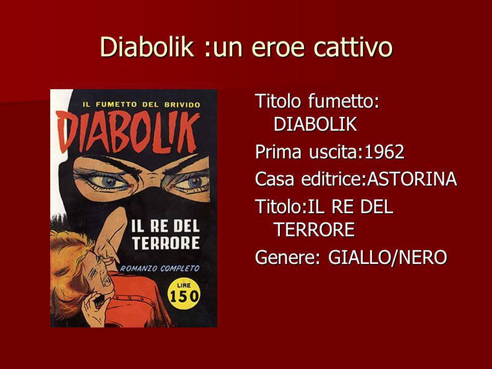 Diabolik :un eroe cattivo
