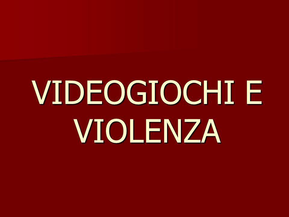 VIDEOGIOCHI E VIOLENZA