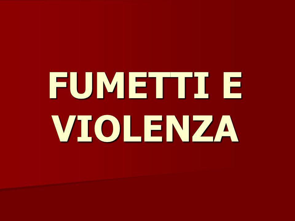FUMETTI E VIOLENZA