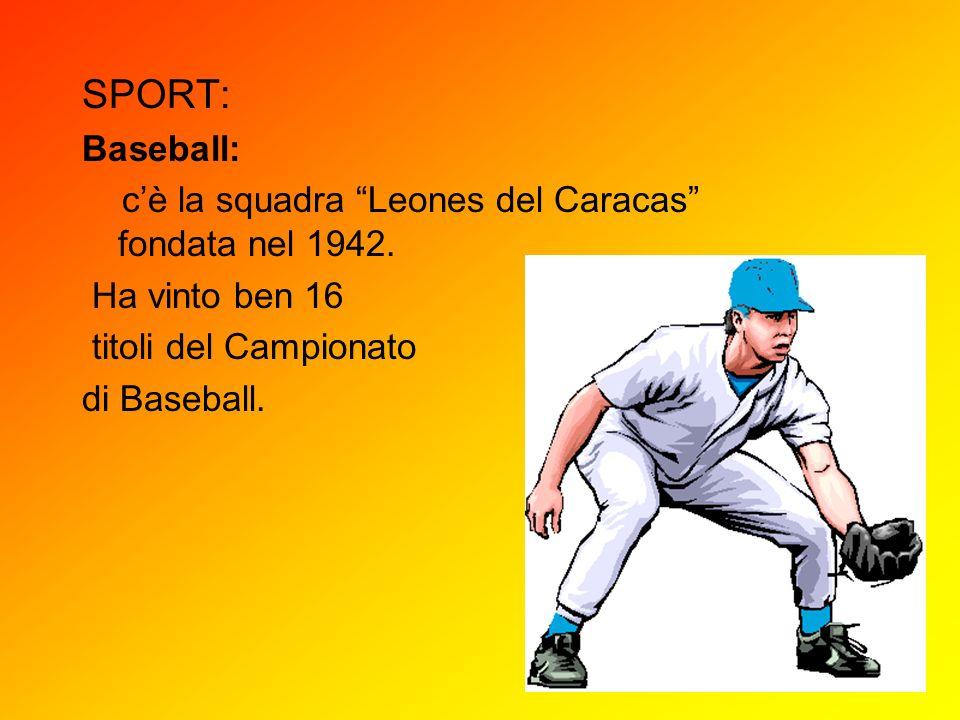 SPORT: Baseball: c'è la squadra Leones del Caracas fondata nel 1942.