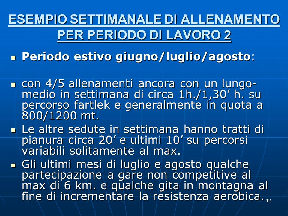 ESEMPIO SETTIMANALE DI ALLENAMENTO PER PERIODO DI LAVORO 2