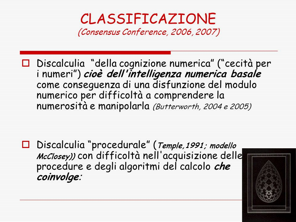CLASSIFICAZIONE (Consensus Conference, 2006, 2007)