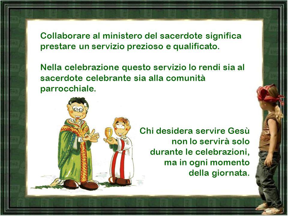 Collaborare al ministero del sacerdote significa prestare un servizio prezioso e qualificato.
