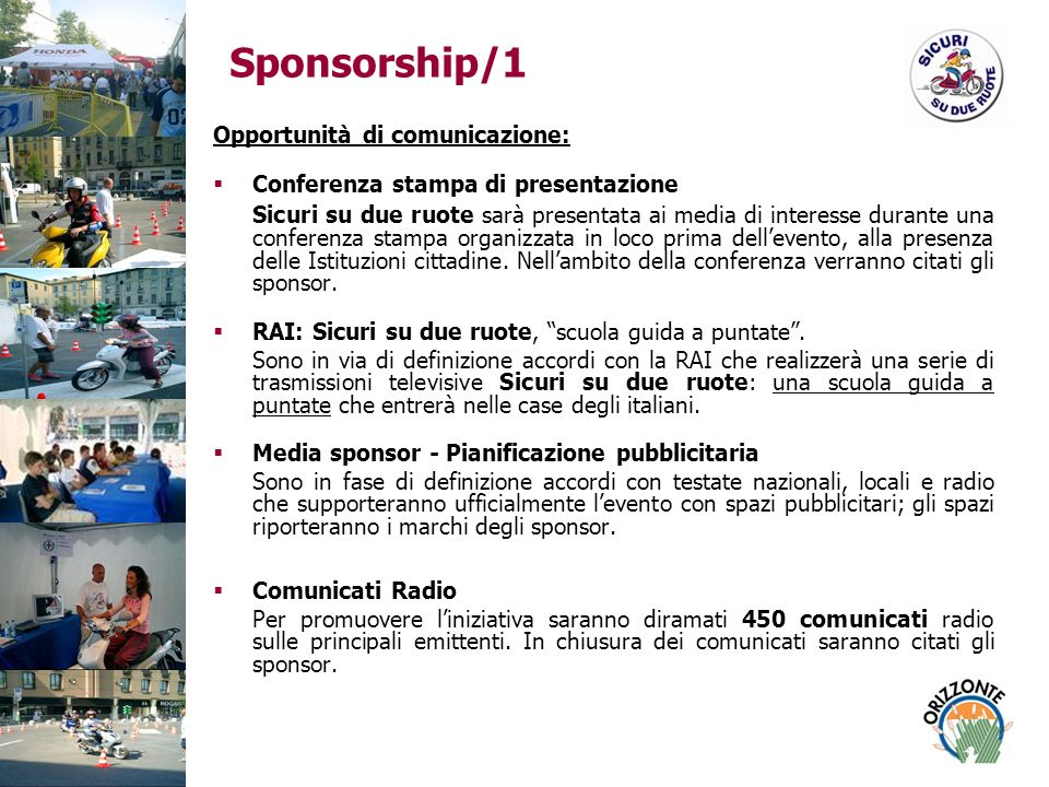 Sponsorship/1 Opportunità di comunicazione: Conferenza stampa di presentazione.