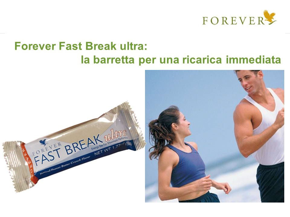 Forever Fast Break ultra: la barretta per una ricarica immediata