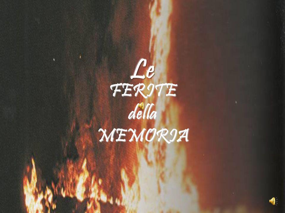 Le FERITE della MEMORIA