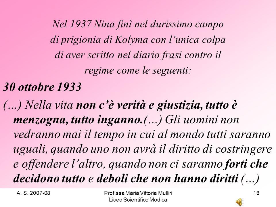 Nel 1937 Nina finì nel durissimo campo