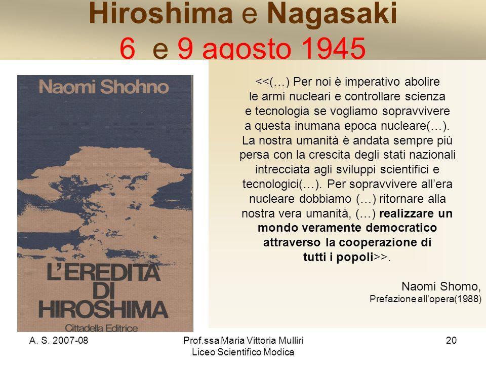 Hiroshima e Nagasaki 6 e 9 agosto 1945