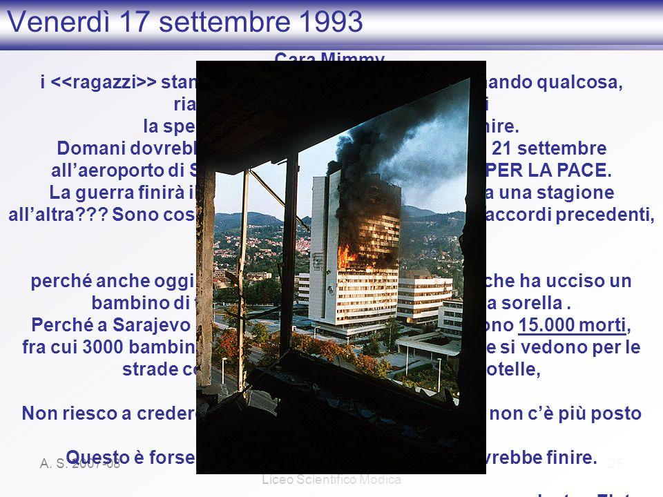 Venerdì 17 settembre 1993 Cara Mimmy,