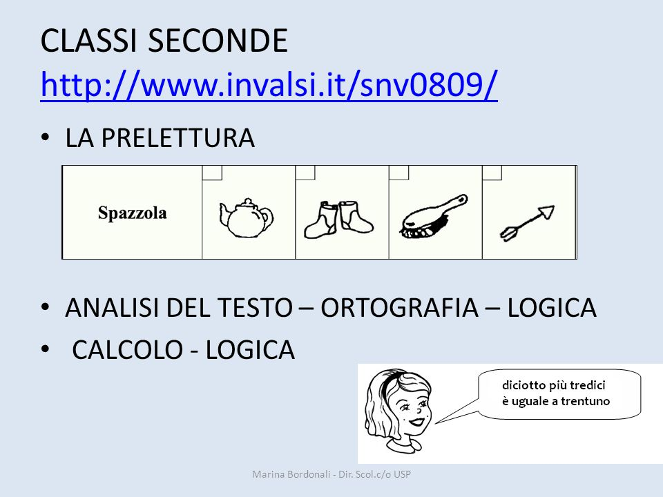 CLASSI SECONDE http://www.invalsi.it/snv0809/