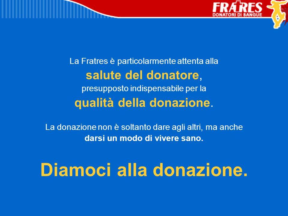 Diamoci alla donazione.