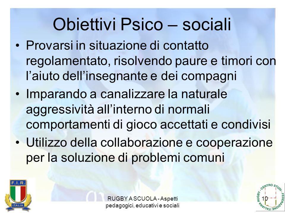 Obiettivi Psico – sociali