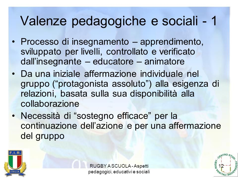 Valenze pedagogiche e sociali - 1
