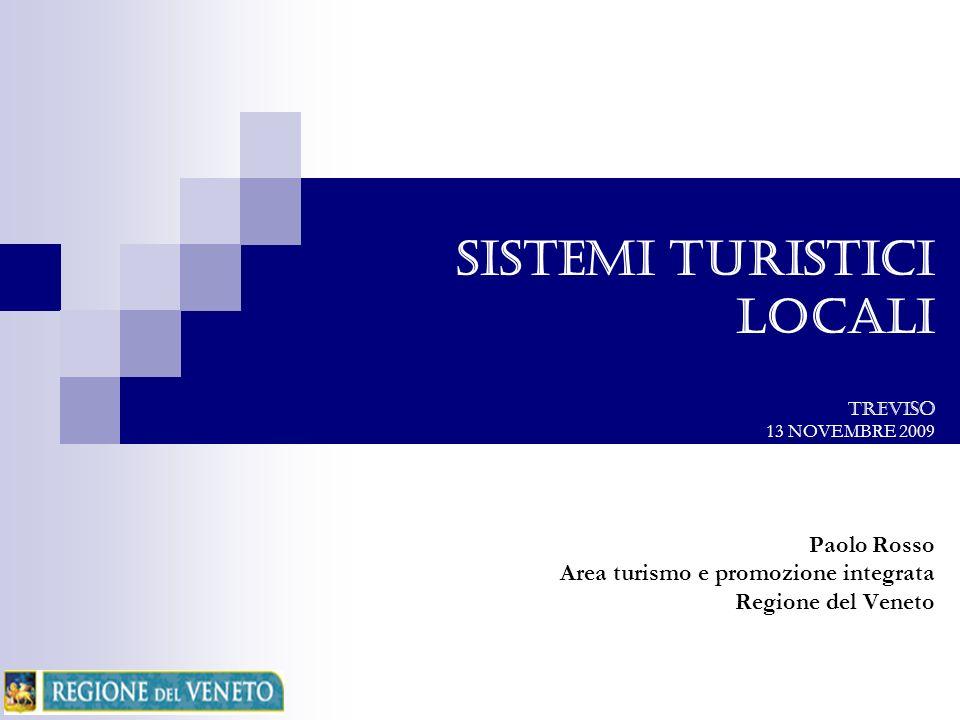 SISTEMI TURISTICI LOCALI TREVISO 13 NOVEMBRE 2009