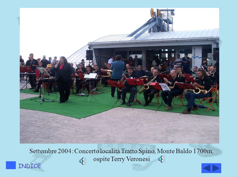 Settembre 2004: Concerto località Tratto Spino, Monte Baldo 1700m, ospite Terry Veronesi