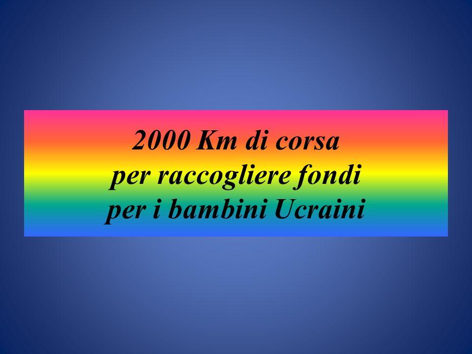 2000 Km di corsa per raccogliere fondi per i bambini Ucraini