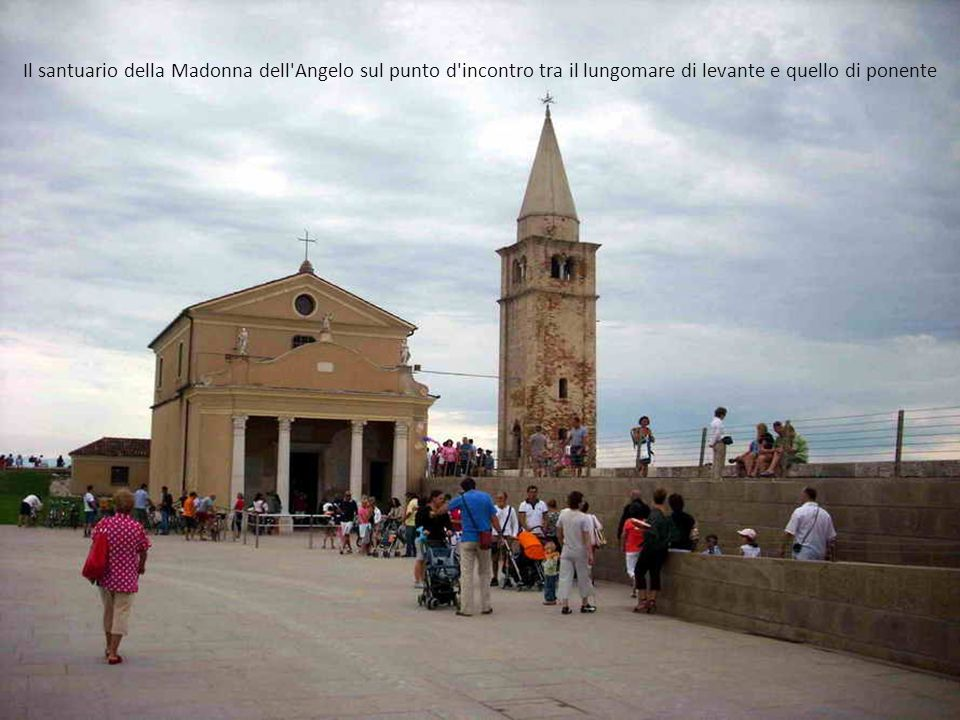 Il santuario della Madonna dell Angelo sul punto d incontro tra il lungomare di levante e quello di ponente