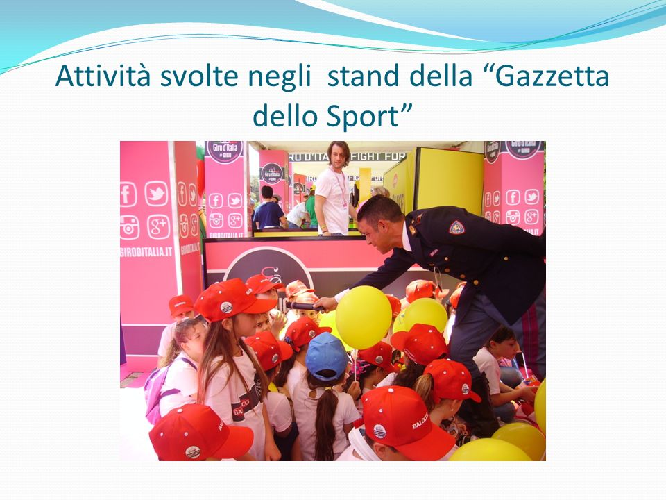 Attività svolte negli stand della Gazzetta dello Sport