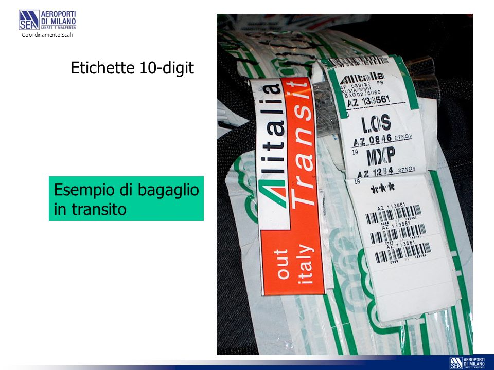 Coordinamento Scali Etichette 10-digit Esempio di bagaglio in transito