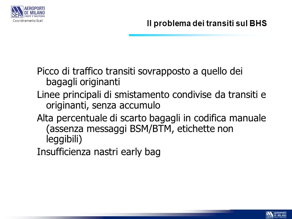 Il problema dei transiti sul BHS
