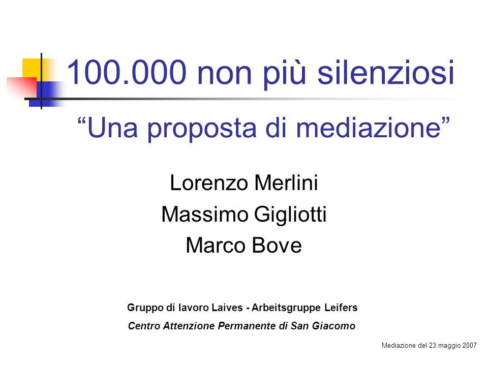 100.000 non più silenziosi Una proposta di mediazione