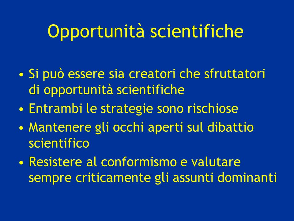 Opportunità scientifiche