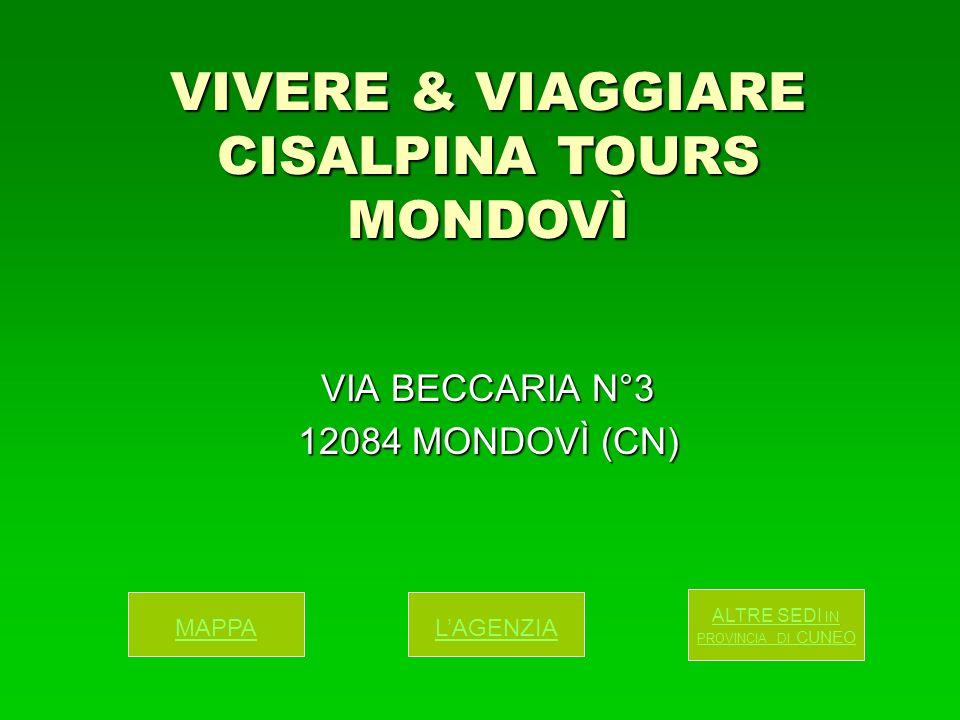 VIVERE & VIAGGIARE CISALPINA TOURS MONDOVÌ