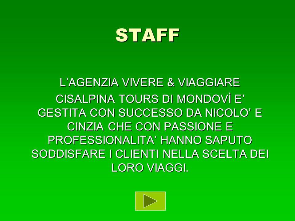L'AGENZIA VIVERE & VIAGGIARE
