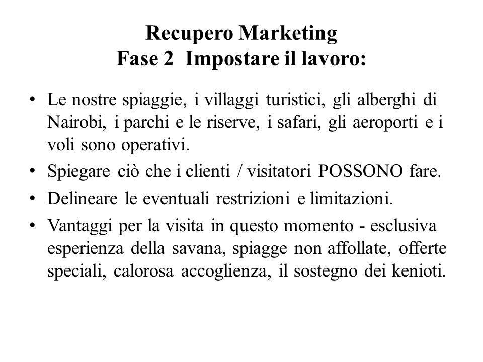 Recupero Marketing Fase 2 Impostare il lavoro: