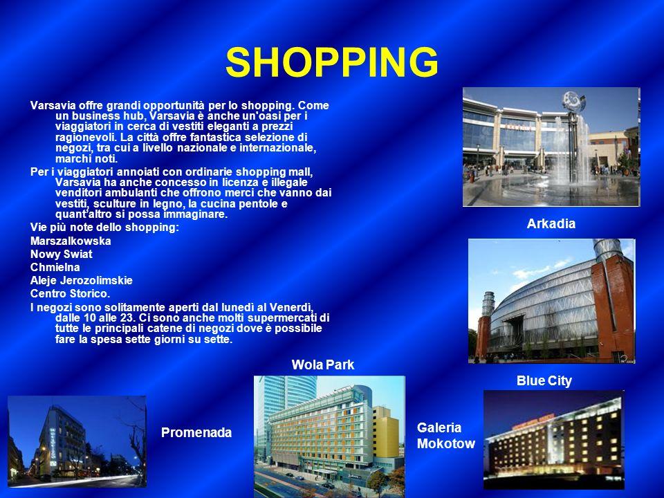 SHOPPING Arkadia Wola Park Blue City Galeria Mokotow Promenada
