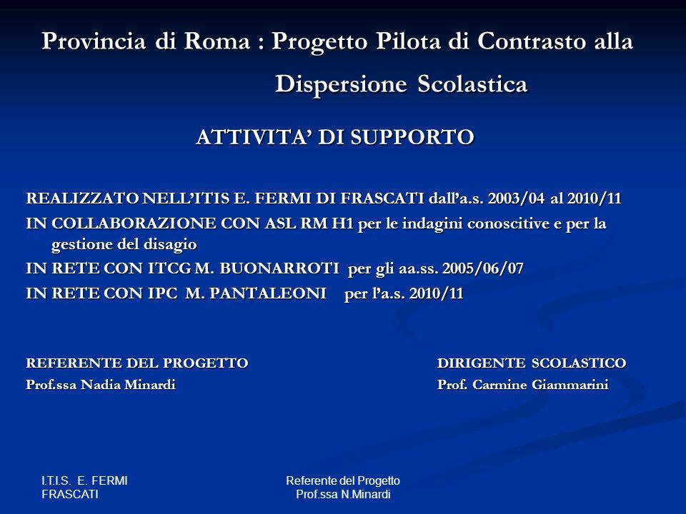 Referente del Progetto Prof.ssa N.Minardi